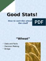 Good Stats!