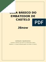 Guia JSnow Embate do Castelo
