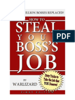 How to Steal Your Bosses Job