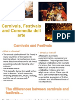 Carnivals, Festivals and Commedia Dell Arte