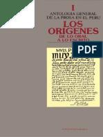 90 Antología General de La Prosa en El Perú. Tomo I, Los Orígenes; De Lo Oral a Lo Escrito
