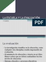 La Escuela y La Evaluación