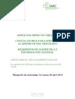 Convocatoria Servicios Académicos de Pregrado. Váílida Curso 2014 2015.1