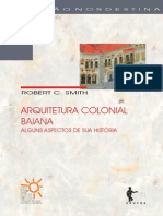 Arquitetura Colonial Baiana - Roberto C. Smith