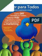 Twitter para Todos 2da edicion-Ebook del blog Marketing para Todos .pdf