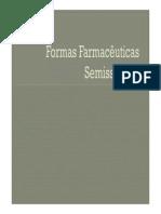 Farmacotécnica II - Formas Farmacêuticas Semissólidas