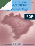 190674193-Fundamentos-do-Separatismo-Joao-Nascimento-Franco.pdf