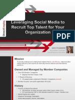 04172012LeveragingSocialMediatoRecruitTopTalentforYourOrganization.ppt