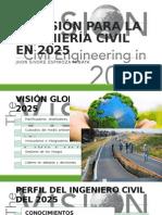 La Visión Para La Ingeniería Civil en 2025