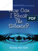 My How Can i Break the Silence