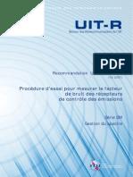 Recommandation  UIT-R  SM.1838 - Procédure d'essai pour mesurer le facteur de bruit des récepteurs de contrôle des émissions.pdf