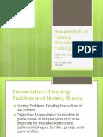 Calitis, E.J.C. AAN 201 Presentation of Nursing Problem and Nursing Theory