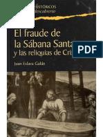El Fraude de La Sabana Santa Y Las Reliq - Juan Eslava Galan