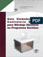 Guía Ciudadana de Contraloría Social Para Blindaje Electoral en Programas Sociales