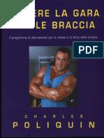 [Bodybuilding ITA] - Charles Poliquin - Vincere La Gara Per Le Braccia - Sandro Ciccarelli Editore 2001 - 81 Pagine