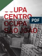 Ocupa Centro Ocupa Sao João