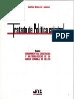 Blanco Lozano, Carlos, Tratado de Política Criminal, Tomo i Fundamentos Científicos y Metodológicos de La Lucha Contra El Delito. 1a. Ed. Bosch Penal, 2007, Vlex