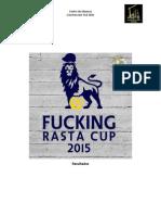 Resultados Fucking Rasta Cup 2015