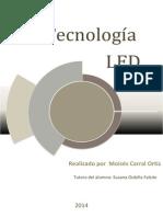 Trabajo de Investigación Sobre La Tecnología LED_Moisés Carral Ortiz