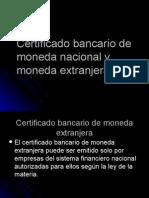 Certificado Bancario de Moneda Nacional y Extranje_49543 (1)