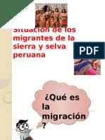 Situación de los migrantes de la sierra y selva peruana