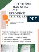 A Visit to SMK Taman Nusa Damai Resource
