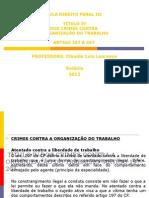 Art 197-207-Contra a Organização Do Trabalho