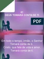61 - Deus Tomara Conta de Ti