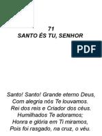 71 - Santo És Tu Senhor