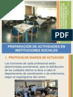 Preparación de actividades en instituciones sociales