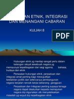 KULIAH 8_h.etnik, Integrasi, Cabaran