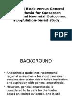 ANESTESI -Regional Block Versus General Anaesthesia for Caesarean Section