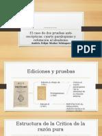Las Pruebas de Kant Contra El Idealismo Problematico.
