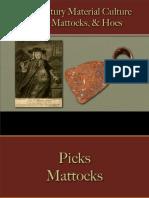 Tools - Picks, Mattocks, Hoes