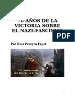 70 años de la Victoria sobre el nazi-fascismo