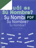 """""""Cual Es Su Nombre?"""