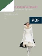 When Clothes Become Fashion Design