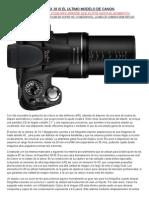 Canon Sx 30 is El Ultimo Modelo de Canon