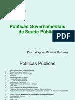 Políticas Governamentais de Saúde
