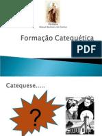 Formação Catequetica Catequista.ppt