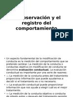 La Observación y El Registro Del Comportamiento