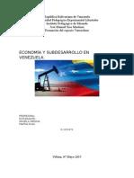 ECONOMÍA Y SUBDESARROLLO EN VENEZUELA.docx
