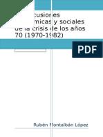 Repercusiones Sociales y Económicas de La Crisis de Los 70