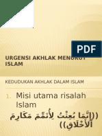 3. Urgensi Akhlak Menurut Islam