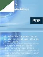 Democracia Como Valor