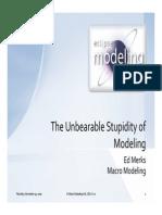 unbearable stupidity of modeling