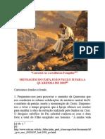 MENSAGEM DO PAPA JOÃO PAULO II PARA A QUARESMA DE 2002