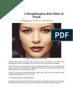 5 Cara Alami Menghilangkan Bulu Halus Di Wajah