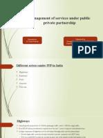 Management of Services Under Public Private Partnership