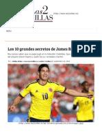 Los 10 Grandes Secretos de James Rodríguez _ Las2Orillas